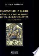 Las danzas de la muerte. Génesis y desarrollo de un género medieval