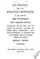 Las delicias de la Religión Cristiana o el poder del Evangelio para hacernos felices