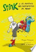 Las deportivas más superapestosas del mundo (Serie Stink 3)
