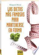 Las dietas mas famosas para mantenerse en forma / The most popular diets to keep in shape