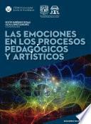 Las emociones en los procesos pedagógicos y artísticos