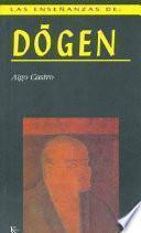 Las Enseñanzas de Dogen