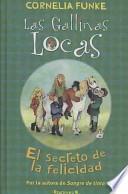 Las Gallinas Locas