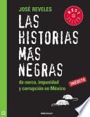 Las historias más negras de narco, impunidad y corrupción en México