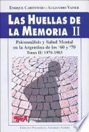 Las huellas de la memoria: 1970-1983