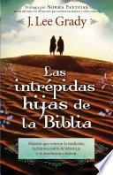 Las Intrépidas Hijas De La Biblia