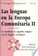 Las lenguas en la Europa Comunitaria II: La enseñanza de segundas lenguas y
