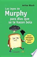 Las leyes de Murphy para tiempos difíciles