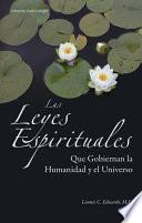 Las Leyes Espirituales que Gobiernan la Humanidad y el Universo