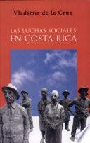 Las luchas sociales en Costa Rica, 1870-1930