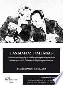 Las mafias italianas. Reimpresión 2020. Estudio criminológico y de los principales procesos judiciales: del maxiproceso de Palermo a la Mafia capitale romana