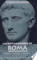 Las metamorfosis de Roma