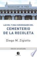 Las mil y una curiosidades del Cementerio de la Recoleta