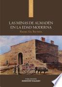 Las minas de Almadén en la Edad Moderna