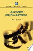 Las muertes del cine colombiano