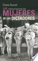 Las mujeres de los dictadores