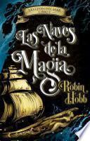 Las naves de la magia (Las leyes del mar 1)
