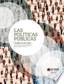 Las políticas públicas. Cuaderno de notas