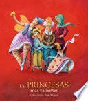 Las Princesas Mas Valientes