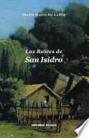 Las Raices de San Isidro