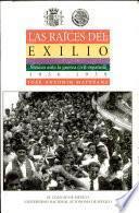 Las raíces del exilio