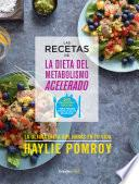 Las recetas de La dieta del metabolismo acelerado (Colección Vital)