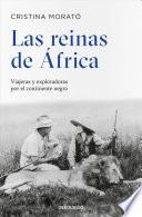 Las reinas de Africa / The Queens of Africa