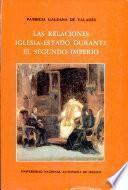 Las relaciones iglesia-estado durante el Segundo Imperio
