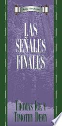 Las Senales Finales