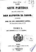 Las Siete Partidas del muy noble Rey Don Alfonso el Sabio: Partidas I y II