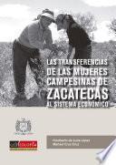 Las transferencias de las mujeres campesinas de Zacatecas al sistema económico