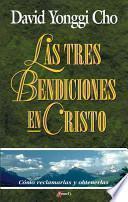 Las Tres Bendiciones En Cristo/ Three Blessings of God