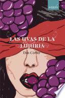 Las uvas de la lujuria
