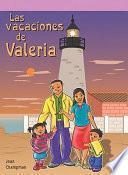 Las vacaciones de Valeria (Val's Vacation)
