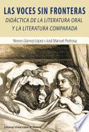 Las voces sin fronteras: Didáctica de la literatura oral y la literatura comparada