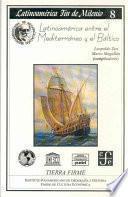Latinoamérica entre el Mediterráneo y el Báltico