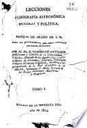 Lecciones de geografía astronómica natural y política