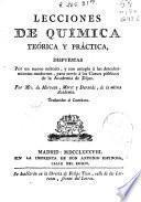 Lecciones de química teórica y práctica dispuestas por un nuevo método ... para servir a los cursos públicos de la Academia de Dijon