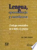 Lengua, aprendizaje y enseñanza