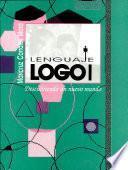 Lenguaje Logo I. Descubriendo Un Nuevo Mundo