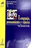 Lenguaje, pensamiento y valores