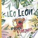 Leo león aprende a enojarse