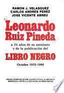 Leonardo Ruiz Pineda a 34 años de su asesinato y de la publicación del Libro negro, octubre 1952-1986