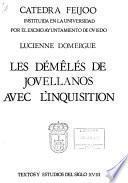 Les démêlés de Jovellanos avec l'Inquisition et la Bibliothèque de l'Instituto