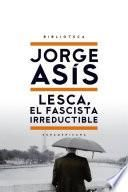 Lesca, el fascista irreductible