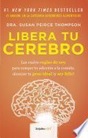 Libera tu cerebro (Colección Vital)