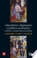 Liberalismo oligárquico y política económica