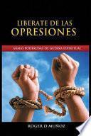 Liberate de Las Opresiones