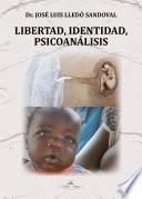 Libertad, Identidad, Psicoanálisis