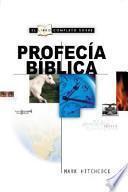 Libro Completo Sobre la Profecia Biblica